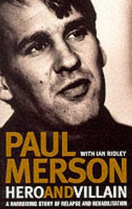 Paul Merson: Hero and Villan